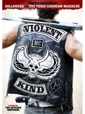 The Violent Kind(原題)