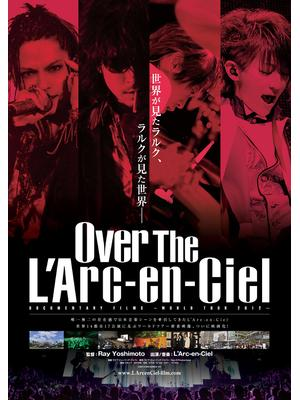 Over The L'Arc‐en‐Ciel