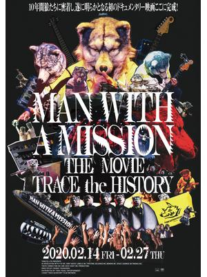 MAN WITH A MISSION THE MOVIE ‐TRACE the HISTORY‐
