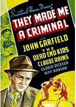 They Made Me a Criminal(原題)