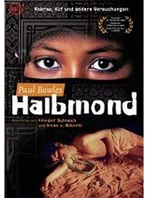Paul Bowles – Halbmond(原題)