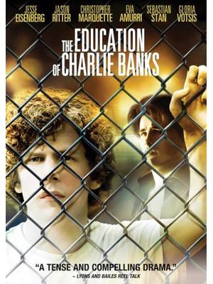 The Education of Charlie Banks(原題)
