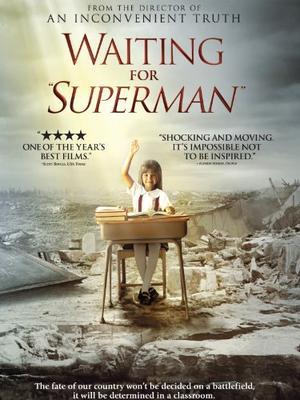 ウェイティング・フォー・スーパーマン/スーパーマンを待ちながら