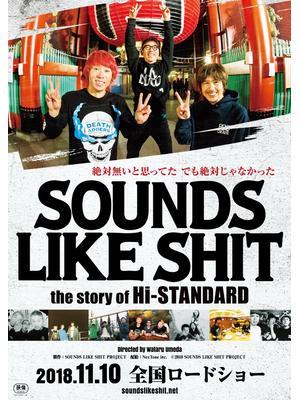 SOUNDS LIKE SHIT the story of Hi-STANDARD