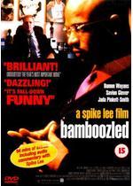 Bamboozled(原題)