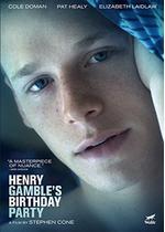 Henry Gamble's Birthday Party(原題)