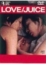 LOVE/JUICE