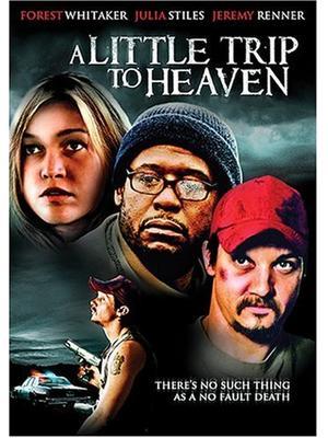 A Little Trip to Heaven(原題)