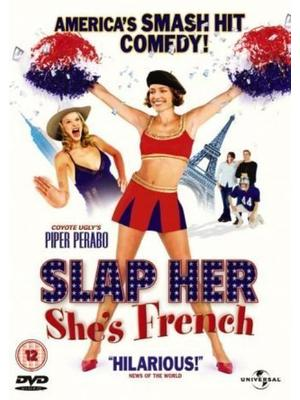 Slap Her, She's French!(原題)