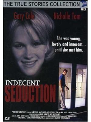 Indecent Seduction(原題)