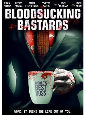 Bloodsucking Bastards(原題)