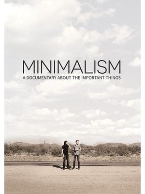 ミニマリズム: 本当に大切なもの