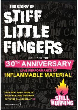 STIFF LITTLE FINGERS...STILL BURNING