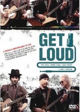 ゲット・ラウド ジ・エッジ、ジミー・ペイジ、ジャック・ホワイト×ライフ×ギター