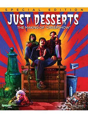 Just Desserts: The Making of 'Creepshow'(原題)