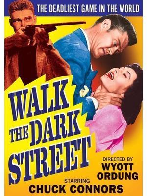 Walk the Dark Street(原題)