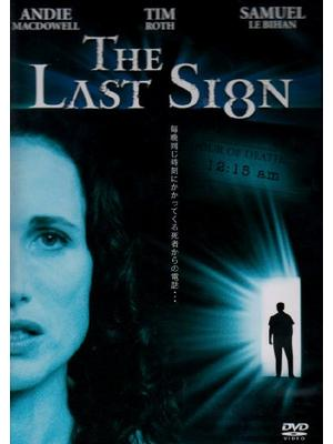 The Last Sign ザ・ラスト・サイン