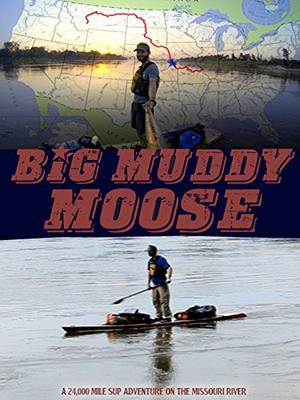 Big Muddy Moose(原題)